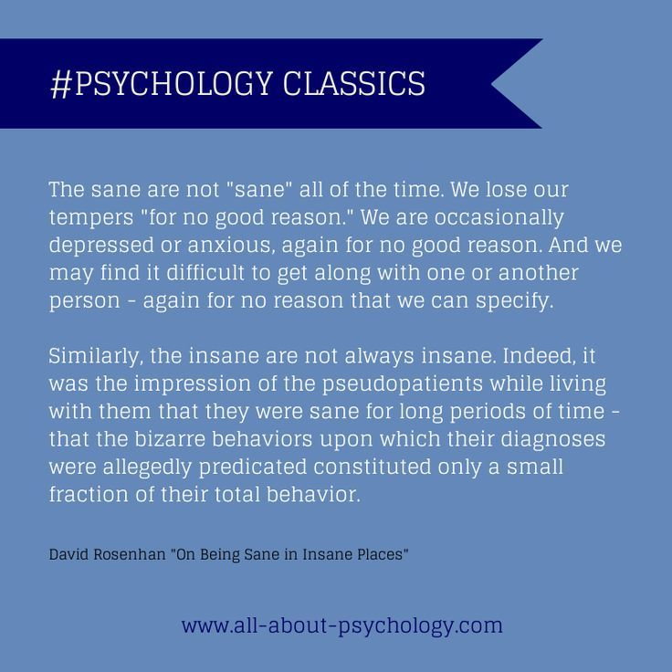 psychology quote from david rosenhan s classic study on being
