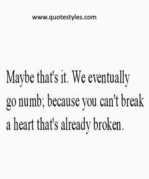 Psychology Psychology You Cant Break A Heart Life Quotes