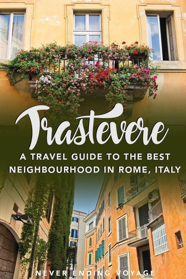 Travel infographic – Trastevere is the BEST neighborhood to stay in Rome. Here are the top things to …